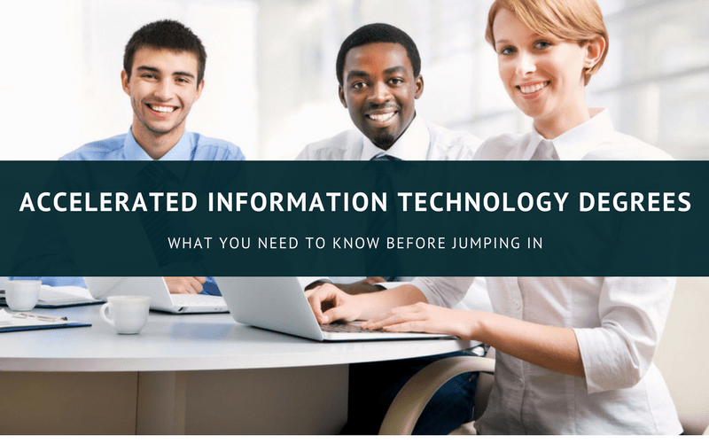 Accelerated Information Technology Degrees