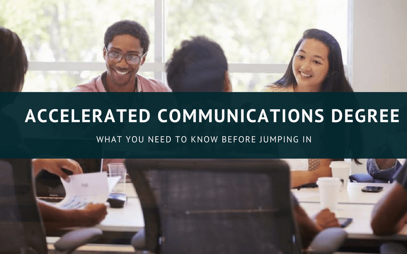 Accelerated communications degree online