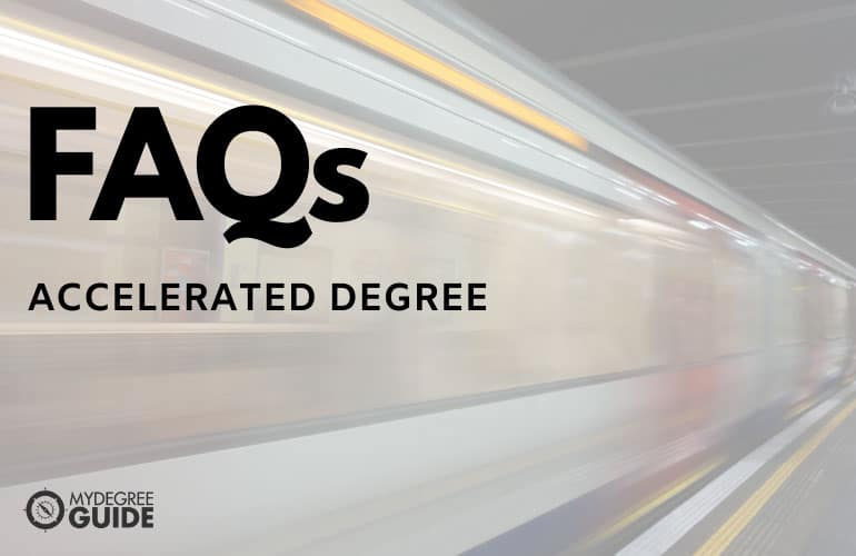 Frequently Asked Questions Accelerated Degree Programs