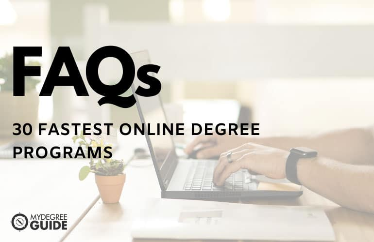 frequently asked questions fastest online degree programs