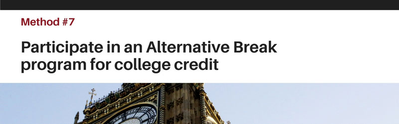 Quick Degrees Tip 7 - Alternative Break Credits