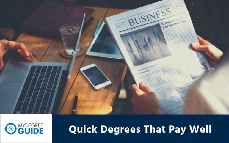 Quick and Easy Degrees That Pay Well