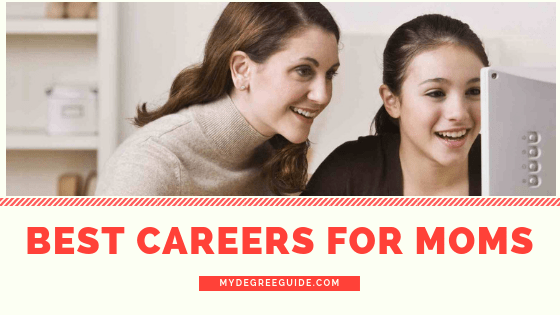 Best Careers for Moms