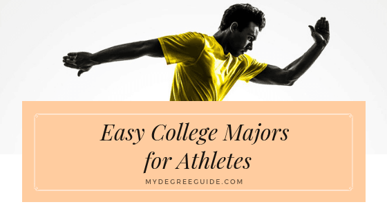 Easy College Majors for Athletes