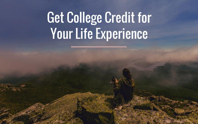 Get college credit for life experience