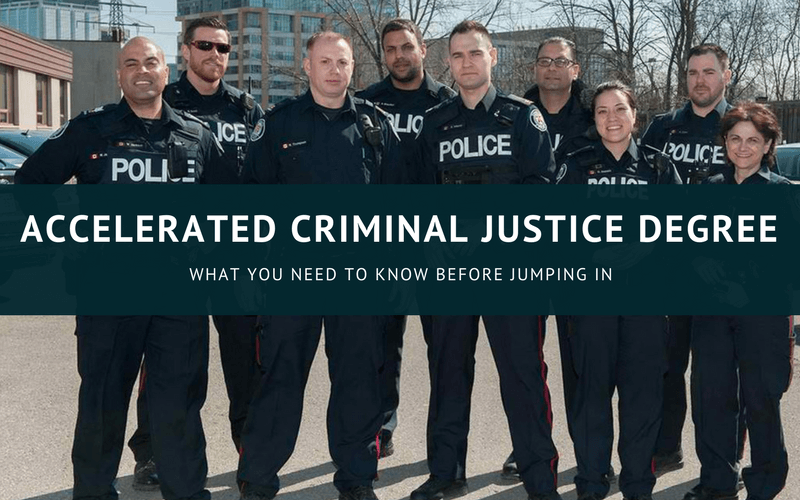 Accelerated criminal justice degree online