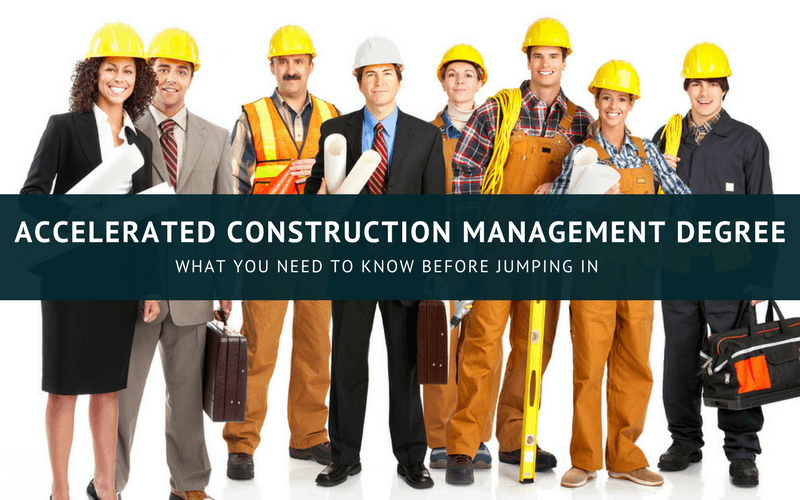 Accelerated construction management degree online