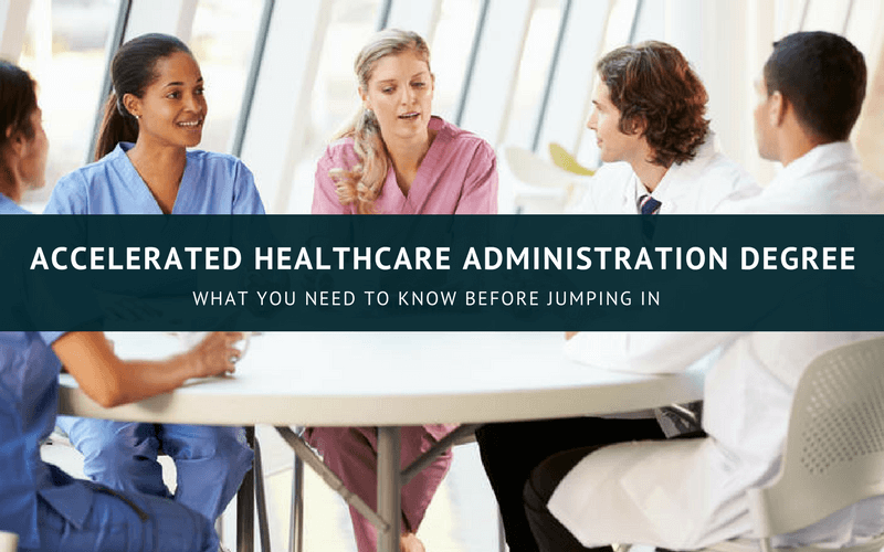 Accelerated healthcare administration degree online