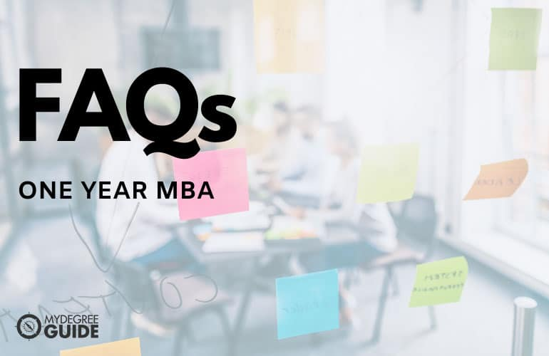 Frequently Asked Questions One Year MBA