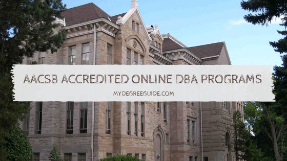 AACSB Accredited Online DBA Programs