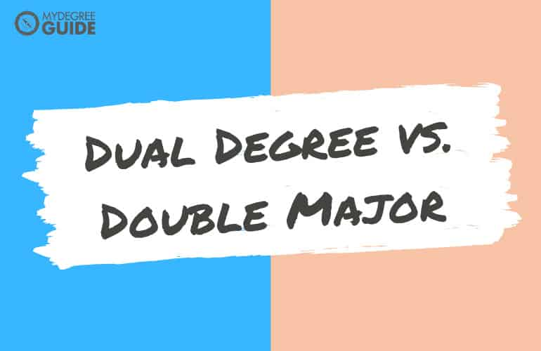 Dual Degree vs Double Major