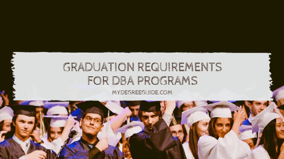 Graduation Requirements for DBA Programs