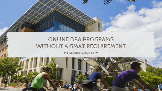 Online DBA Programs Without a GMAT Requirement