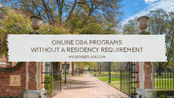 Online DBA Programs Without A Residency Requirement