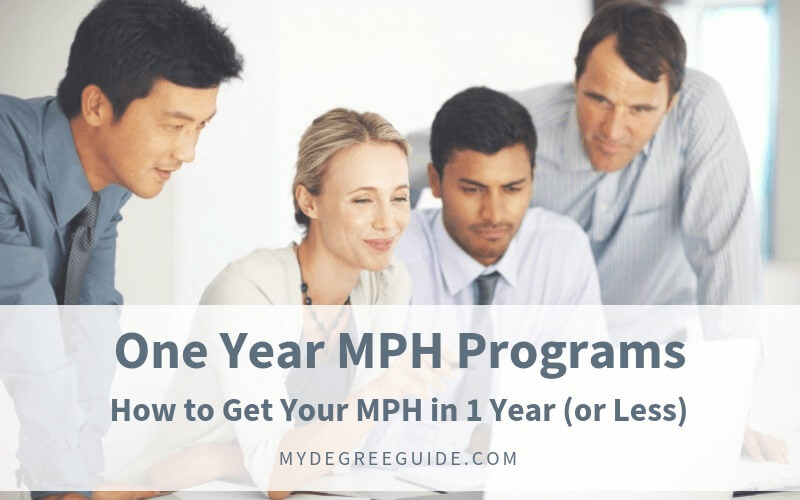 One Year MPH Programs - How to Get Your MPH in 1 Year (or Less)