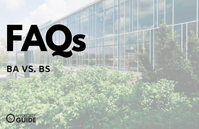 FAQs - BS vs BA degree