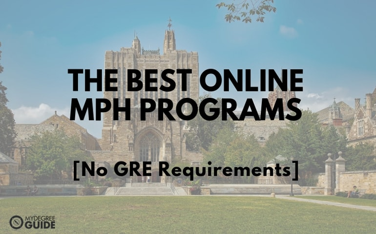 Online MPH Programs No GRE Requirements