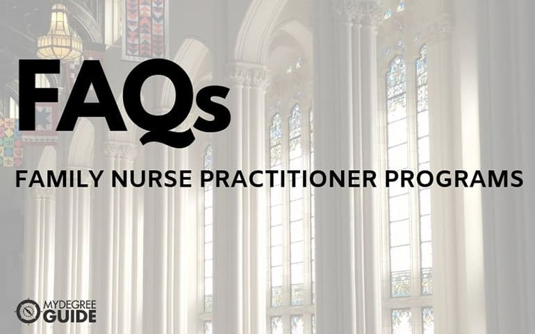frequently asked questions family nurse practitioner