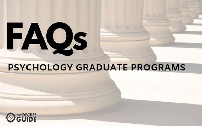 FAQ Psychology Graduate Programs
