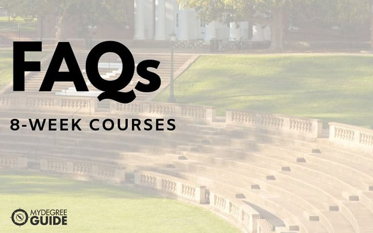 FAQ 8 week courses online