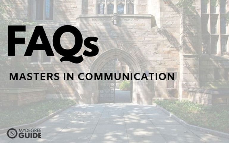 frequently asked questions for masters of communication degrees