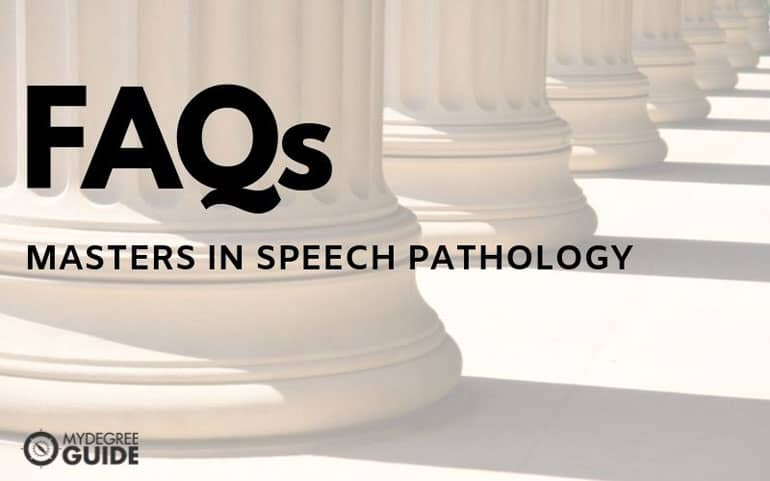 frequently asked questions for masters in speech pathology