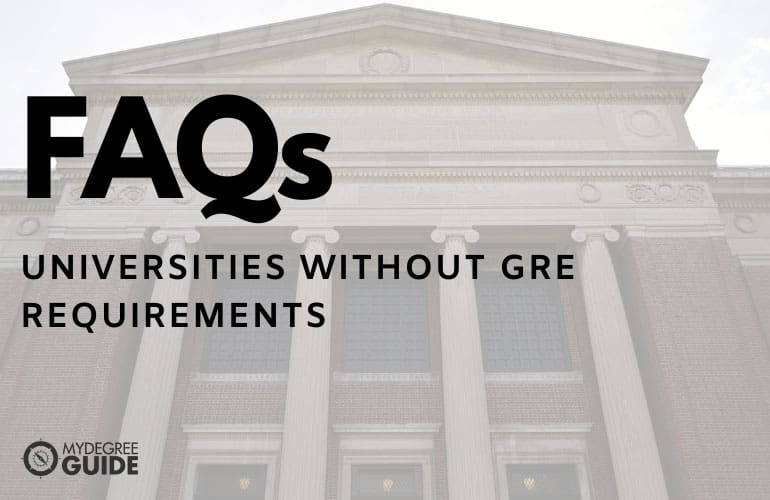 frequently asked questions 50 best universities without gre requirements