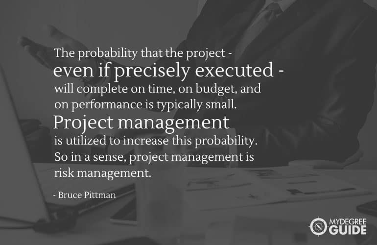 Project management quote by Bruce Pittman