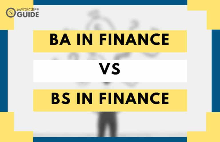 BA in Finance vs BS in Finance Degree