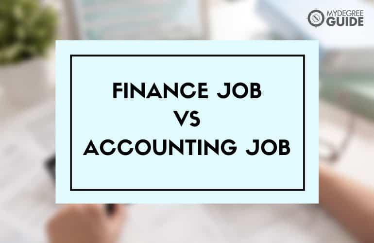 Finance Degree vs Accounting Degree Jobs