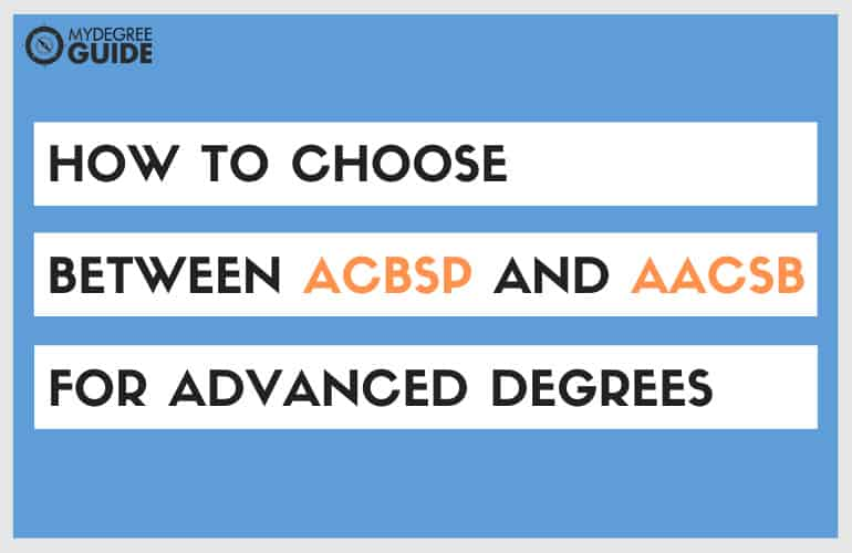 Bachelor vs MBA Accreditation ACBSP vs AACSB