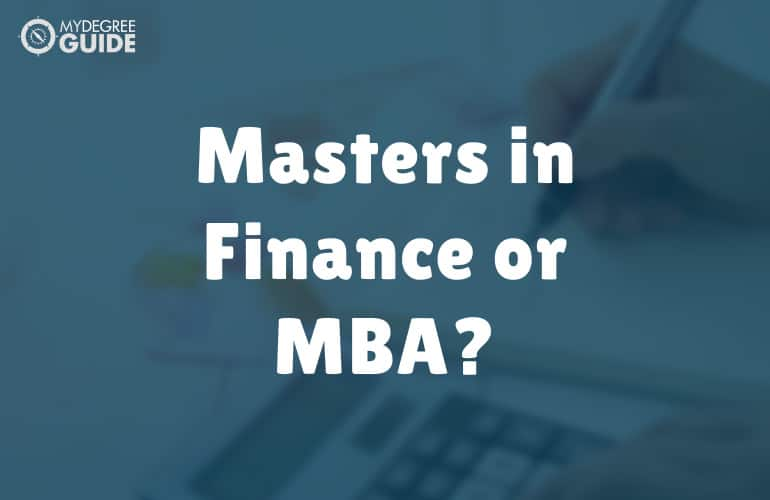 Masters in Finance or an MBA