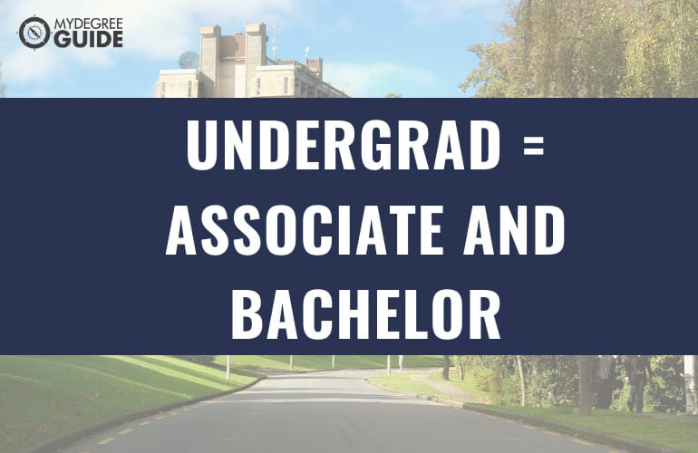 What Is Considered an Undergraduate Degree